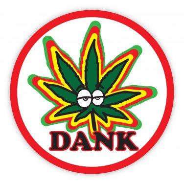 Unique Dank Marijuana Cannabis Sticker Decal