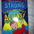 i'm Telling you theyre aliens Jeremy Strong