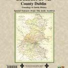 County Dublin, Ireland, genealogy & family history notes