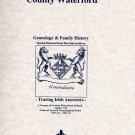 County Waterford, Ireland, genealogy & family history notes