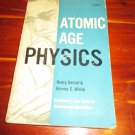 Atomic Age Physics Paperback 1959
