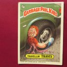 Garbage Pail Kids (Trading Card) 1986 Travellin Travis #127a