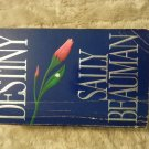 Destiny by Sally Beauman (1988, Paperback)