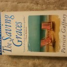 The Saving Graces: A Novel by Patricia Gaffney (Paperback)