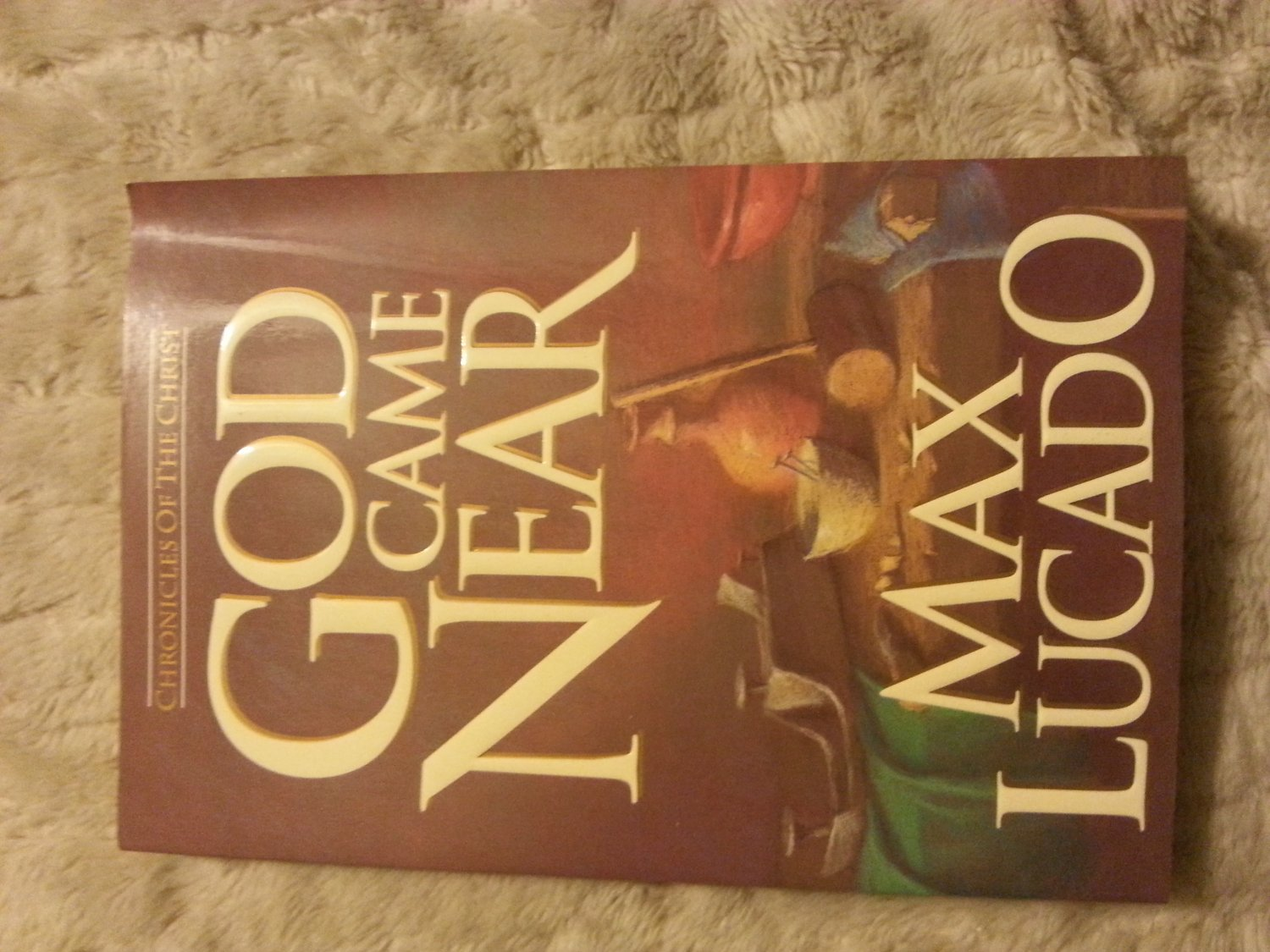 God Came Near By Max Lucado Paperback ISBN 0880705744