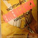 The Yachtsman's Emergency Handbook ~ Complete SURVIVAL GUIDE (1980,...