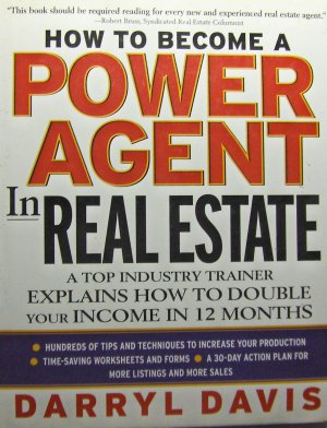 How To Become a Power Agent in Real Estate (2002, Hardcover) - Darryl Davis