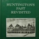 Huntington's Past Revisited (1997, Hardcover) - KERRIANN F. BRODSKY