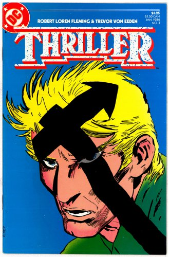 THRILLER DC COMICS � Vol. 1 No. 3 1984 � GREAT CONDITION