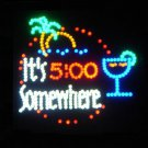 19x19 Large It's 5:00 Somewhere Motion LED Sign