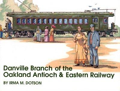 Danville Branch of the Oakland Antioch & Eastern Railway
