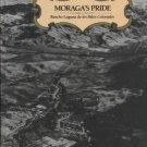 Moraga's Pride: Rancho Laguna de los Palos Colorado