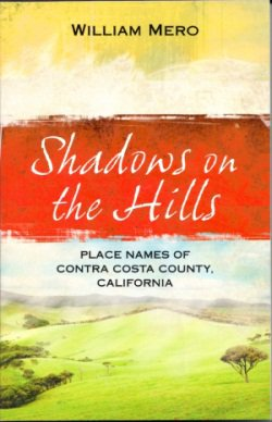 Shadows on the Hills: Place Names of Contra Costa County, CA
