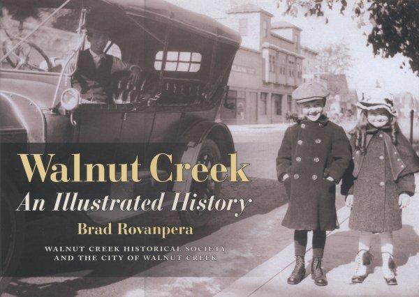 Walnut Creek: An Illustrated History