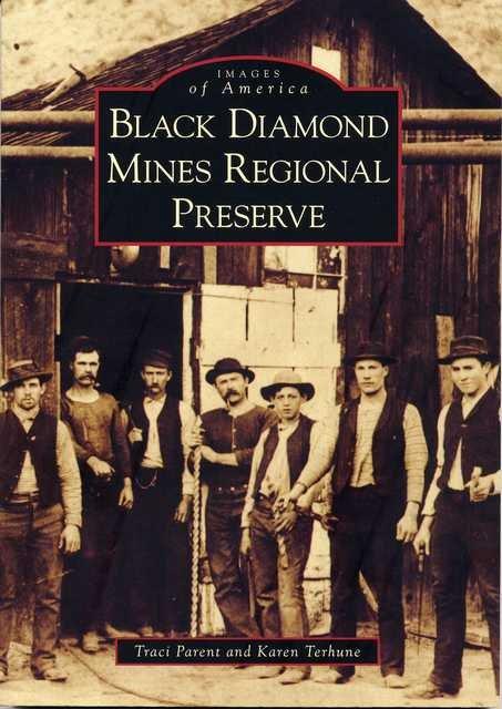 Images of America - Black Diamond Mines Regional Preserve
