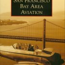 Images of Aviation - San Francisco Bay Area Aviation
