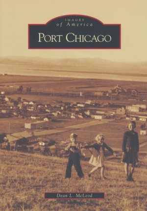 Images of America - Port Chicago