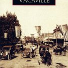 Images of America - Vacaville