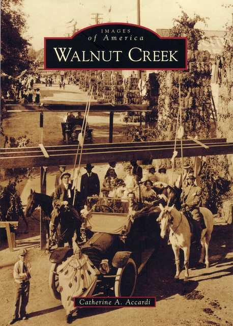Images of America - Walnut Creek