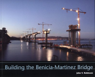 Building the Benicia-Martinez Bridge
