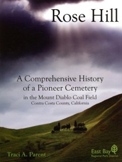 Rose Hill: A Comprehensive History of a Pioneer Cemetery