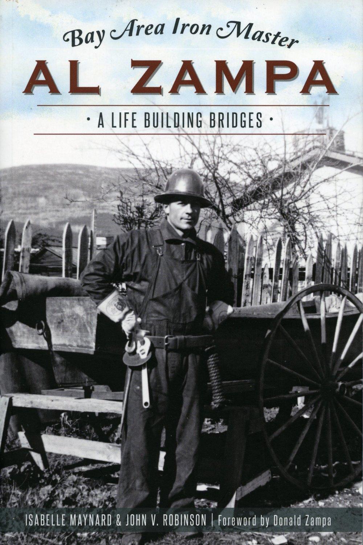 Al Zampa - A Life Building Bridges