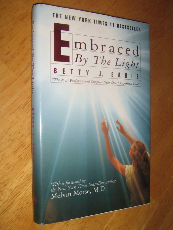 Embraced By The Light - Betty J.Eadie And Curtis Taylor ( 1992 Hardcover)
