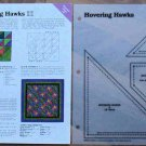 HOVERING HAWKS Spinning Spools Quilt Pattern w/Template