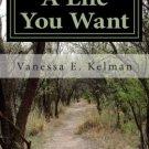 """A Life You Want"" by Vanessa E. Kelman, Nonfiction Self-Help"