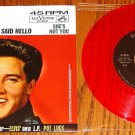 ELVIS PRESLEY SHE'S NOT YOU RED COLORED VINYL PICTURE  SLEEVE & 45