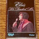 ELVIS PRESLEY HE TOUCHED ME CASSETTE