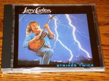 LARRY CARLTON STRIKES TWICE JAPAN CD