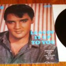 ELVIS LEAVIN' IT UP TO YOU  LP Still in Shrink !