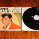 ELVIS PRESLEY Tell Me Why Picture Sleeve & 45 rpm