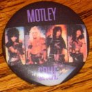 MOTLEY CRUE BUTTON   AWESOME GROUP PICTURE!