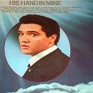 ELVIS PRESLEY HIS HAND IN MINE Original Orange Label LP  1976