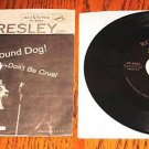 ELVIS HOUND DOG / DON'T BE CRUEL Picture Sleeve & 45