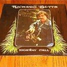 RICHARD BETTS HIGHWAY CALL ORIGINAL LP STILL IN SHRINK