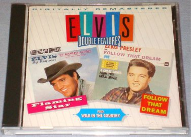 ELVIS DOUBLE FEATURE Flaming Star/Follow That Dream/Wild In The Country CD