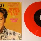 ELVIS GOOD LUCK CHARM / ANYTHING THAT'S PART OF YOU PIC SLV RED COLORED VINYL 45