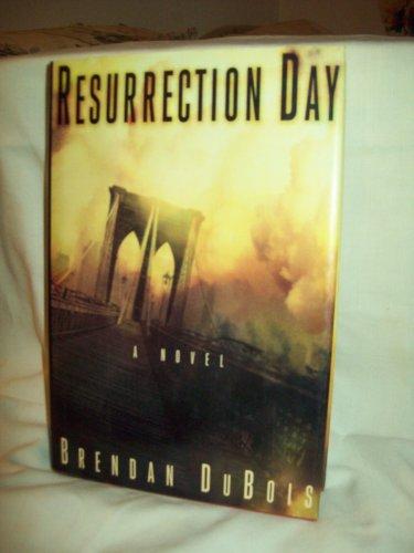 Resurrection Day. Brendan DuBois, author. 1st Edition, Near Fine/Near Fine