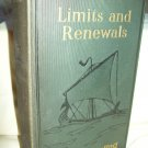 Limits And Renewals. Rudyard Kipling, author. 1st American Edition. VG-