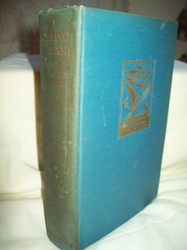 A Kipling Pageant. Rudyard Kipling, author. 1st Edition (stated). VG