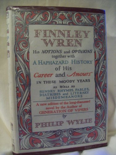 Finnley Wren. Philip Wylie, author. 13th printing. NF/VG+