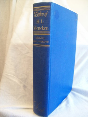 Letters of H.L. Mencken. Guy J. Forgue, Ed. 1st Edition. VG