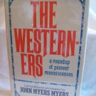 The Westerners. John Meyers Meyers, author. 1st Edition. NF/VG+