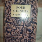 Four Guineas. Elspeth Huxley, author. Reprint. VG-/VG