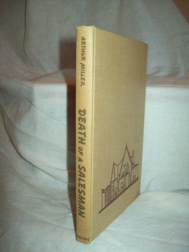 Death Of A Salesman. Arthur Miller, author. 1st Edition. VG+.