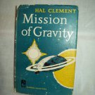 Mission Of Gravity. Hal Clement, author. BC Edition. VG+/VG