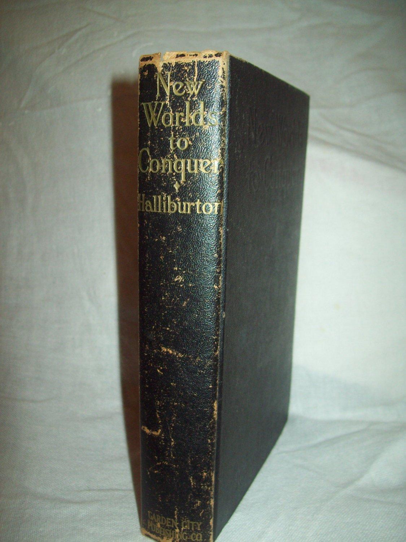 New Worlds To Conquer. Richard Halliburton, author. Star Books edition. VG
